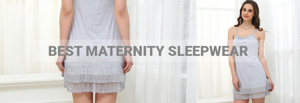 Best Maternity Sleepwear
