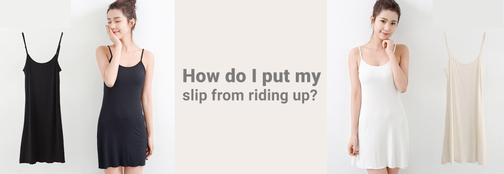 slip from riding up