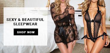 Sexy & Beautiful Sleepwear