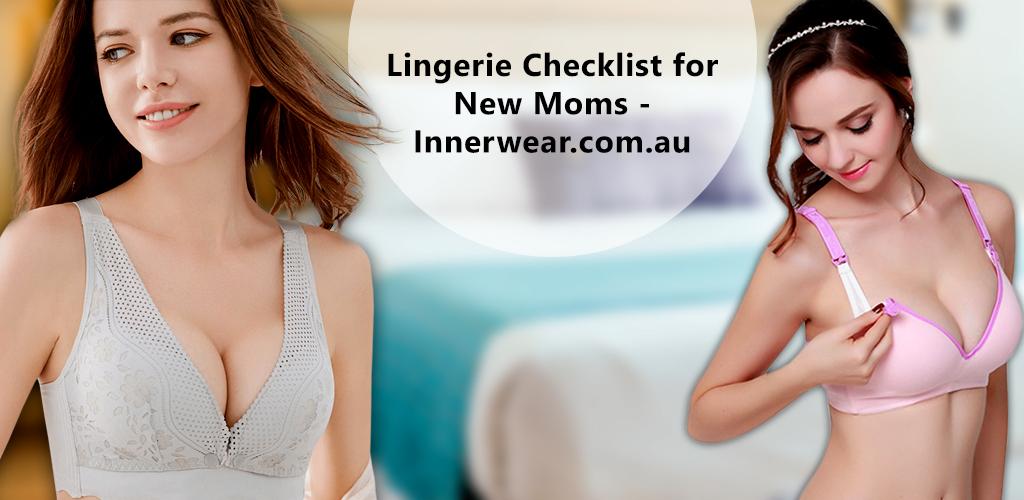 New Moms Lingerie Checklist
